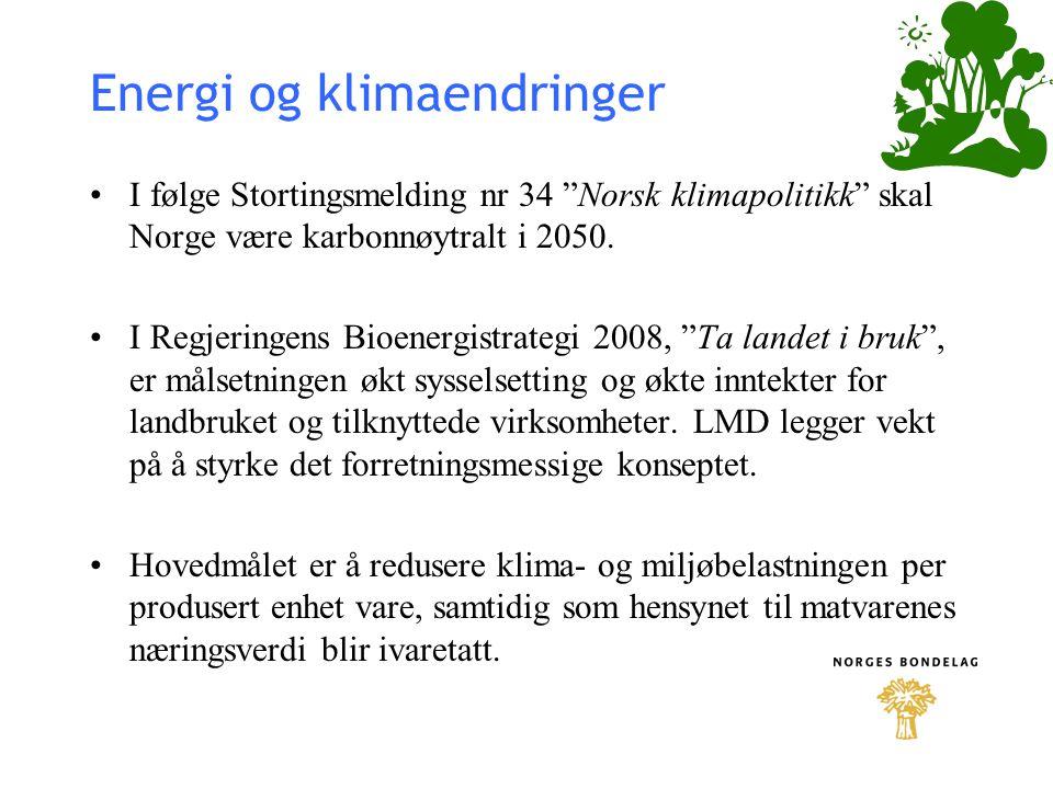 """Energi og klimaendringer I følge Stortingsmelding nr 34 """"Norsk klimapolitikk"""" skal Norge være karbonnøytralt i 2050. I Regjeringens Bioenergistrategi"""