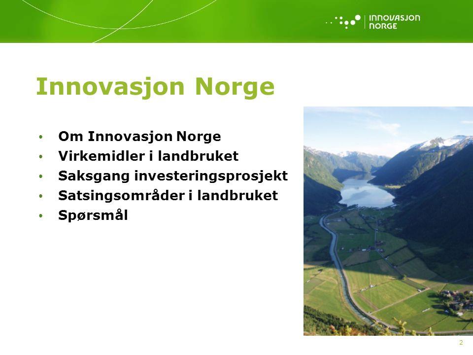 3 Innovasjon Norge Starta opp 1.