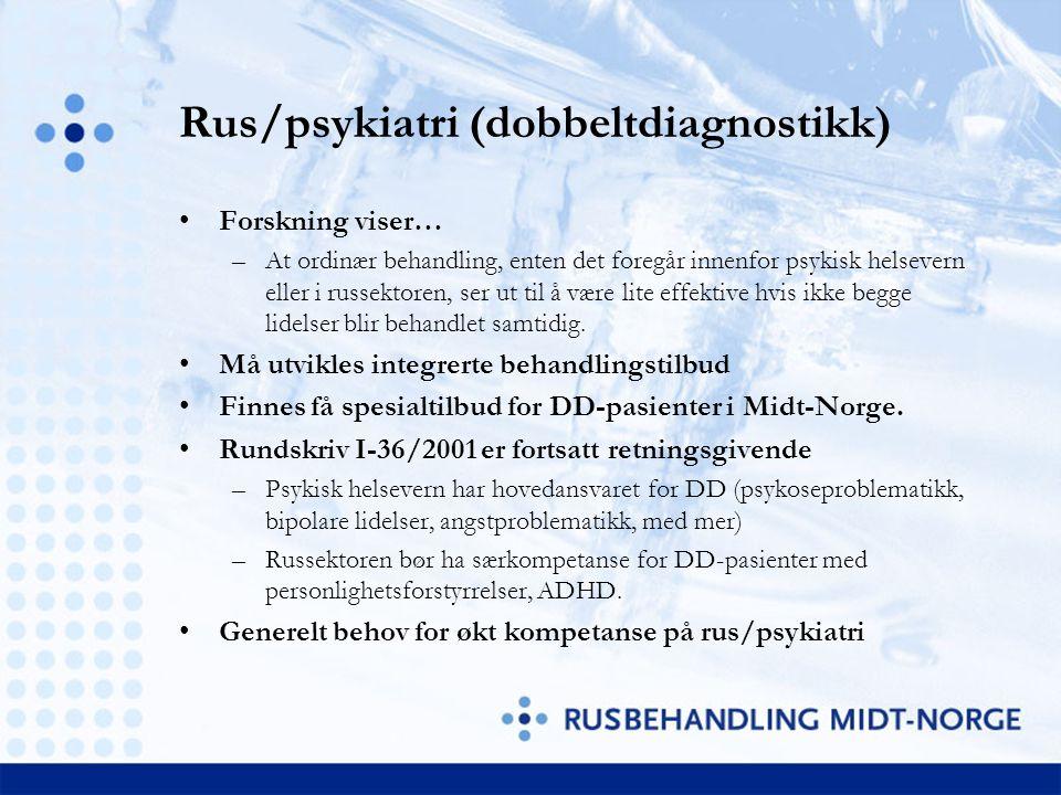 Rus/psykiatri (dobbeltdiagnostikk) Forskning viser… –At ordinær behandling, enten det foregår innenfor psykisk helsevern eller i russektoren, ser ut t