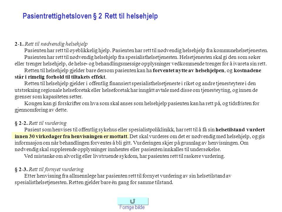 Forskrift om ventelisteregistrering Forrige bilde § 1.