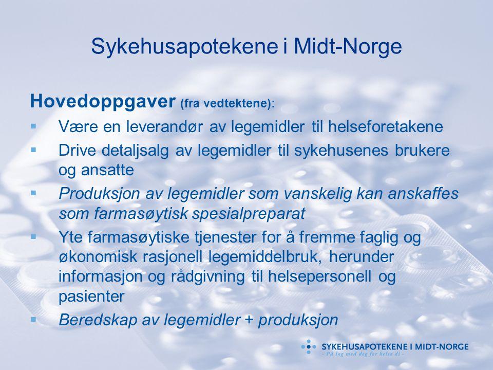 Sykehusapotekene i Midt-Norge Hovedoppgaver (fra vedtektene):  Være en leverandør av legemidler til helseforetakene  Drive detaljsalg av legemidler