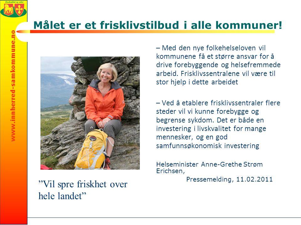 www.innherred-samkommune.no Målet er et frisklivstilbud i alle kommuner.