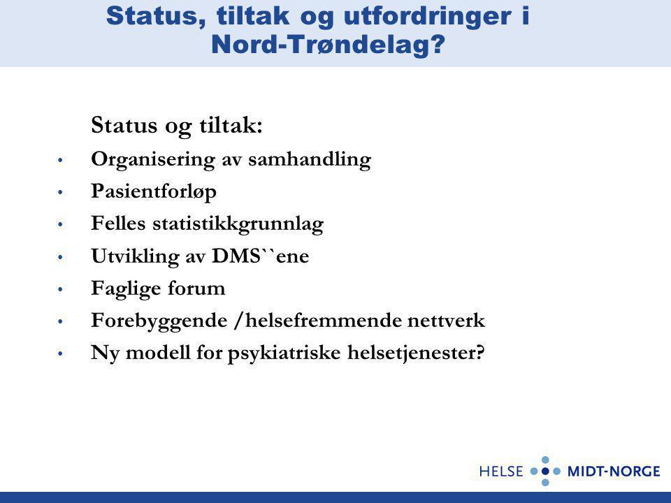 Status, tiltak og utfordringer i Nord-Trøndelag.