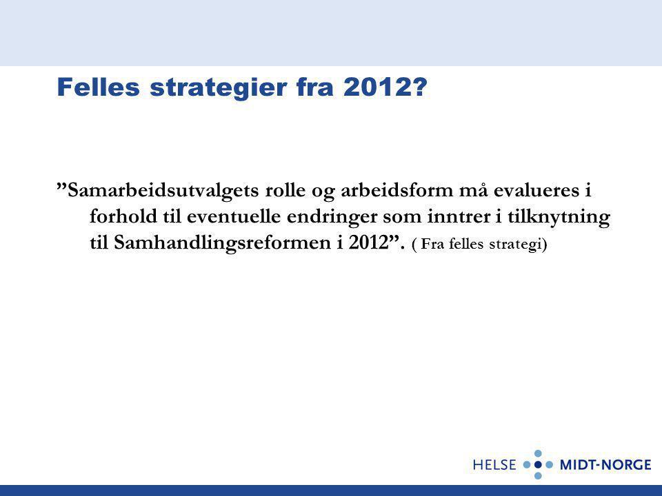 Felles strategier fra 2012.