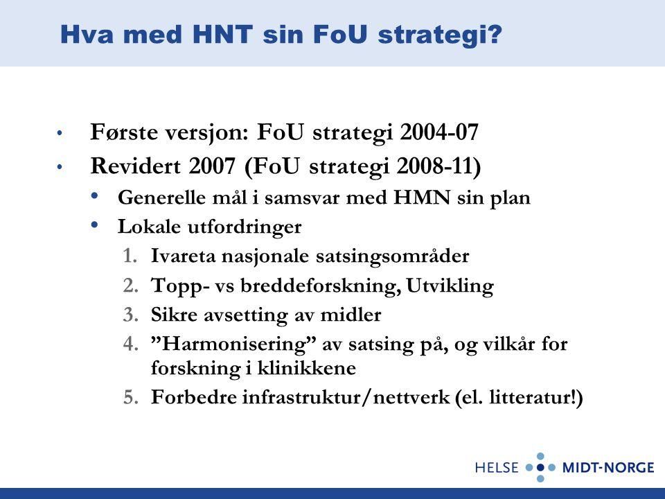 Hva med HNT sin FoU strategi.