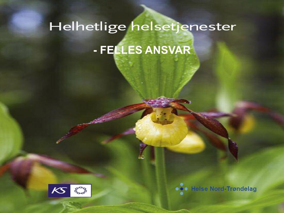 . - FELLES ANSVAR Helse Nord-Trøndelag