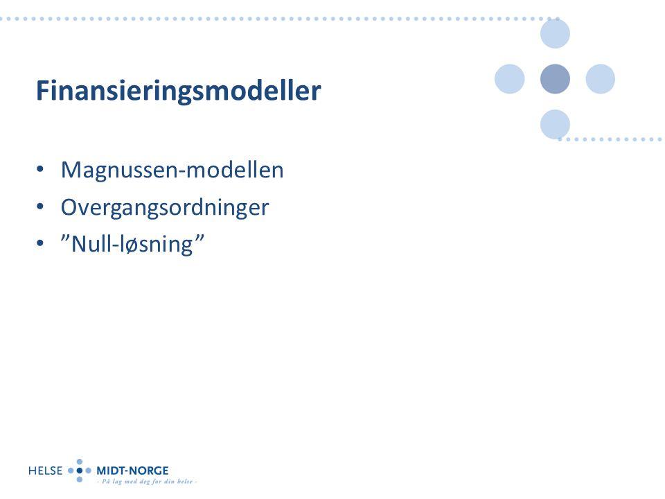 Finansieringsmodeller Magnussen-modellen Overgangsordninger Null-løsning