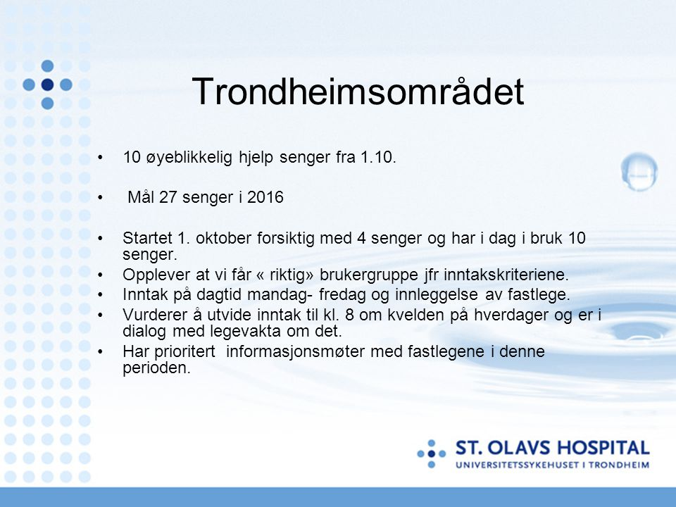 Trondheimsområdet 10 øyeblikkelig hjelp senger fra 1.10.