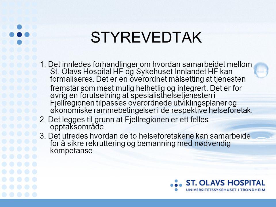 STYREVEDTAK 1. Det innledes forhandlinger om hvordan samarbeidet mellom St.