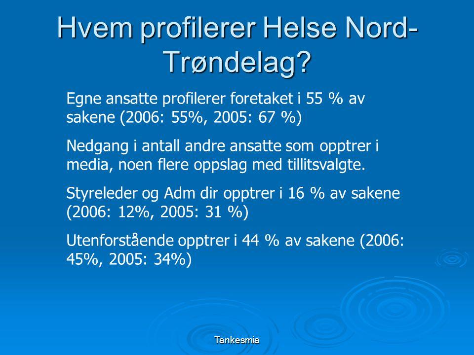 Tankesmia Hvem profilerer Helse Nord- Trøndelag.