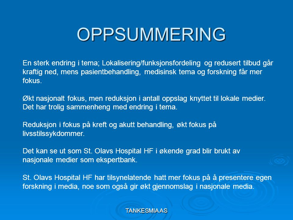 TANKESMIA AS Hvem profilerer St.Olavs Hospital HF.