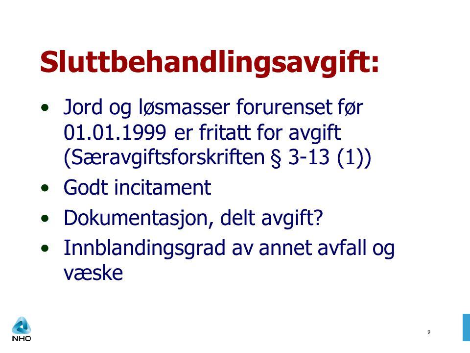 Foto SFT10 Mer om emnet: - www.sft.no/grunnwww.sft.no/grunn - Fagbokforlaget Praktisk miljørett