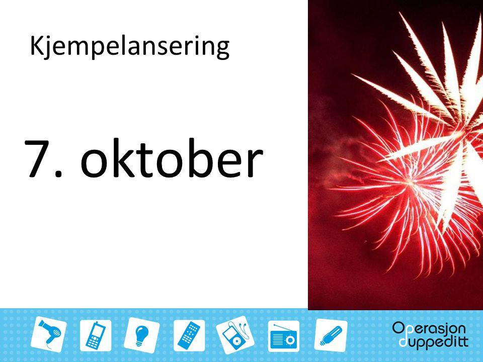 Regi for hele perioden Evaluering 7.oktober12. oktober 9.