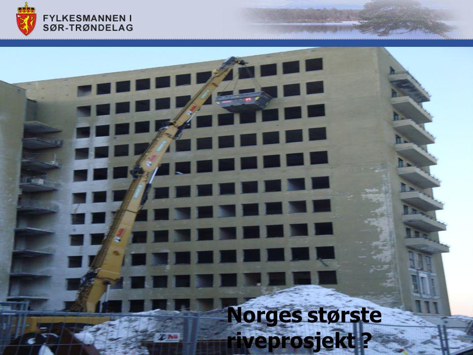 Norges største riveprosjekt ?