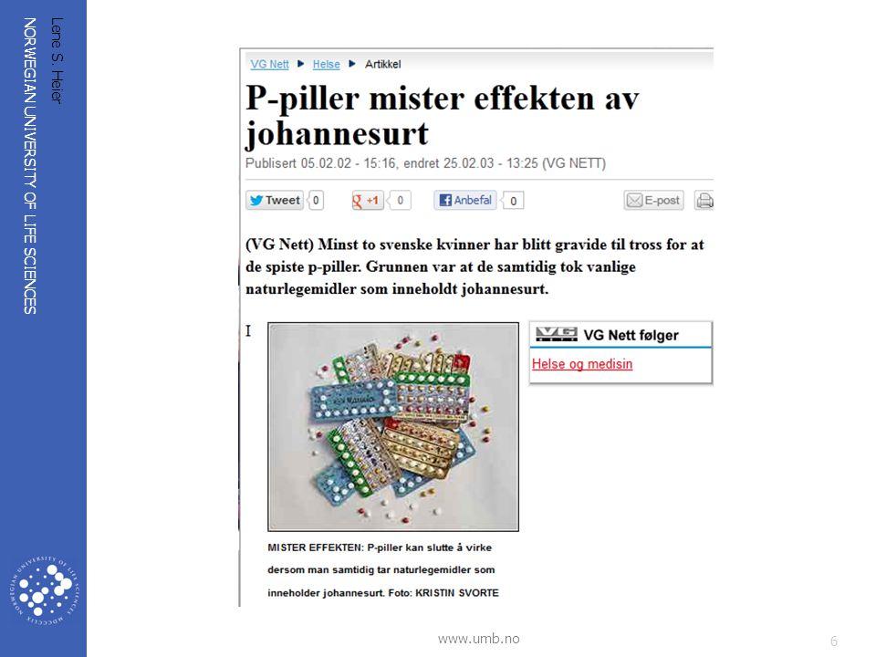 NORWEGIAN UNIVERSITY OF LIFE SCIENCES www.umb.no Isotoplaboratoriet/Miljøkjemi/IPM/ UMB Lene S.