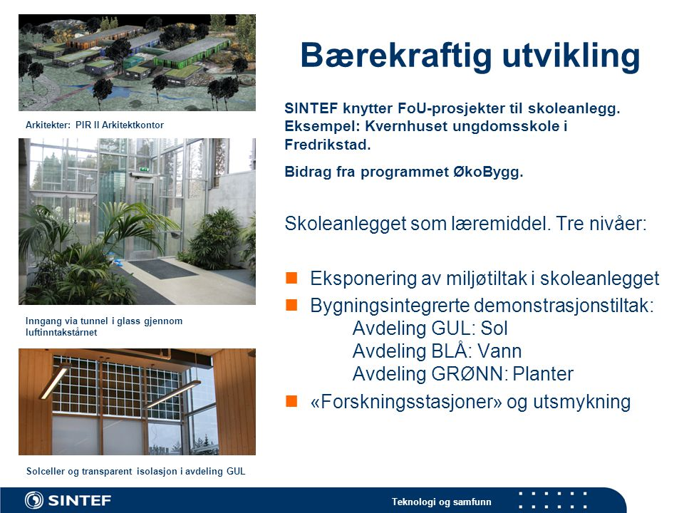 Teknologi og samfunn Vital trivs best i öppna landskap… Da Vital flyttet inn i nye kontorer på Nedre Elvehavn ønsket de nye løsninger som kunne bidra til læring og kunnskapsdeling.
