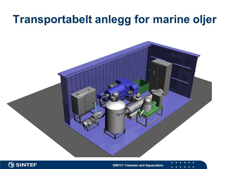 SINTEF Fisheries and Aquaculture Transportabelt anlegg for marine oljer