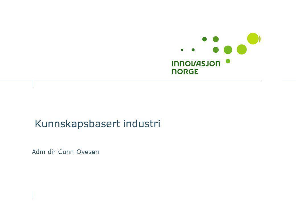 Kunnskapsbasert industri Adm dir Gunn Ovesen