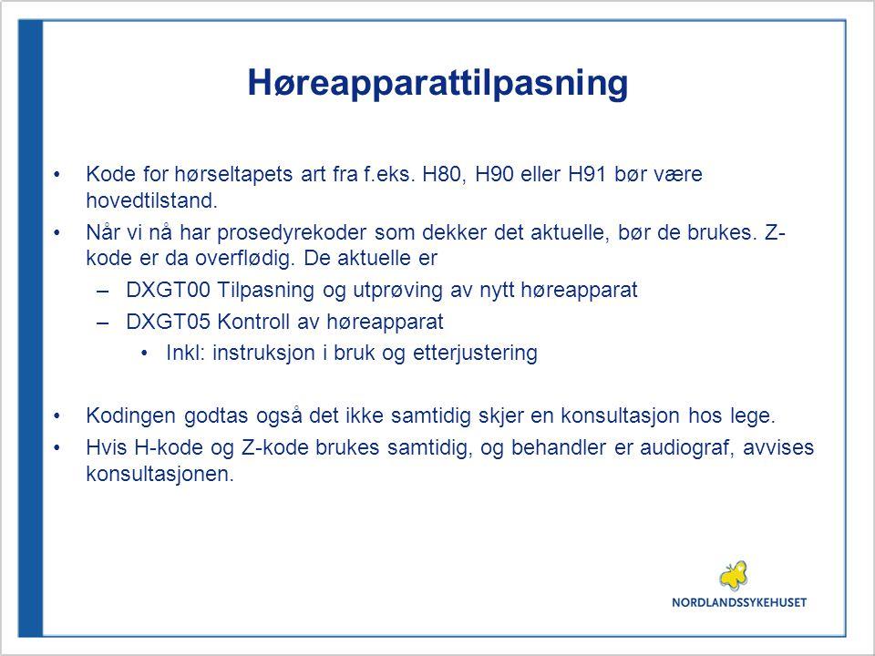 Høreapparattilpasning Kode for hørseltapets art fra f.eks.