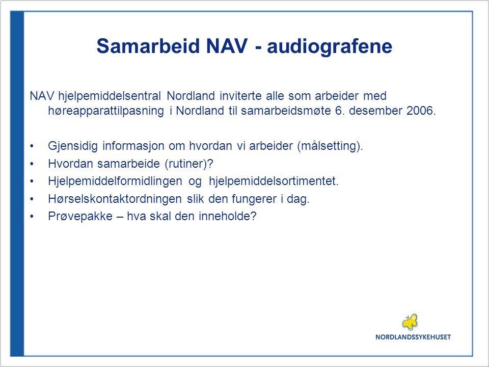 Samarbeid NAV - audiografene NAV hjelpemiddelsentral Nordland inviterte alle som arbeider med høreapparattilpasning i Nordland til samarbeidsmøte 6.