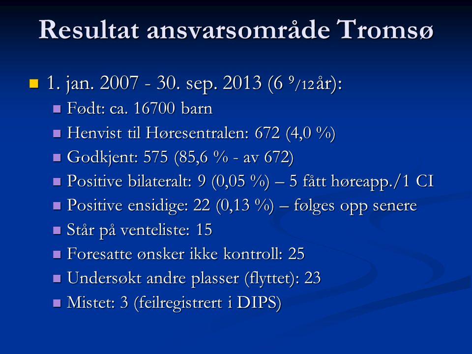 Resultat ansvarsområde Tromsø 1. jan. 2007 - 30.
