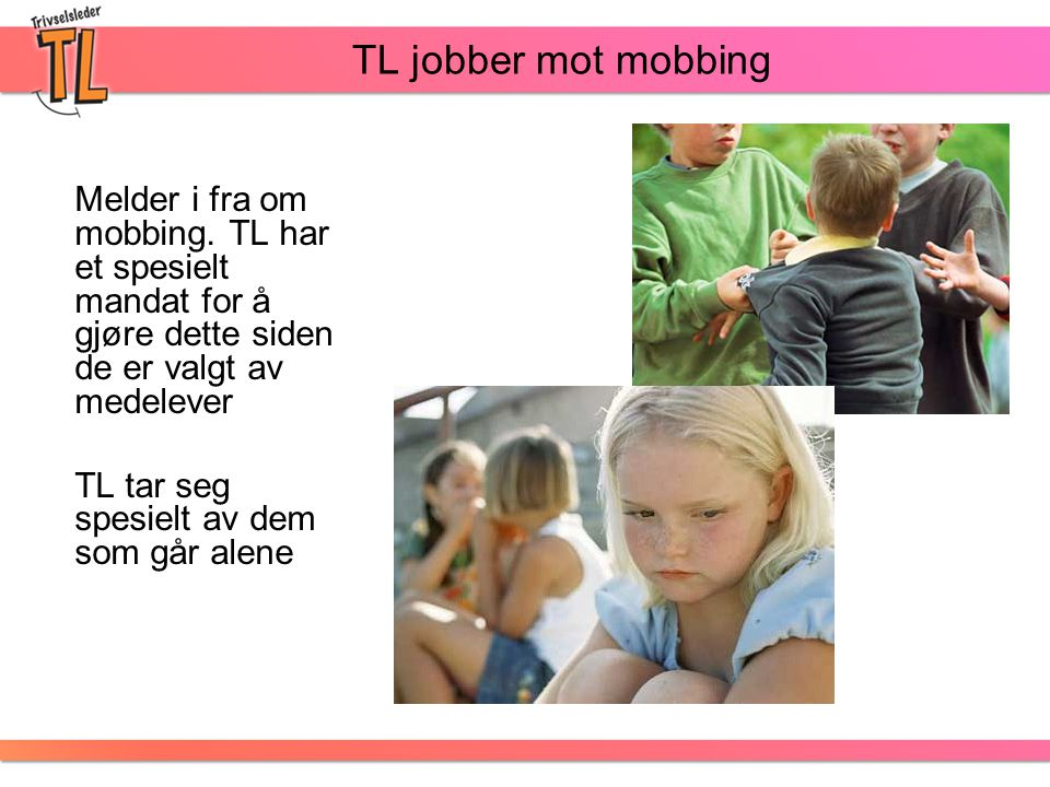 Melder i fra om mobbing.