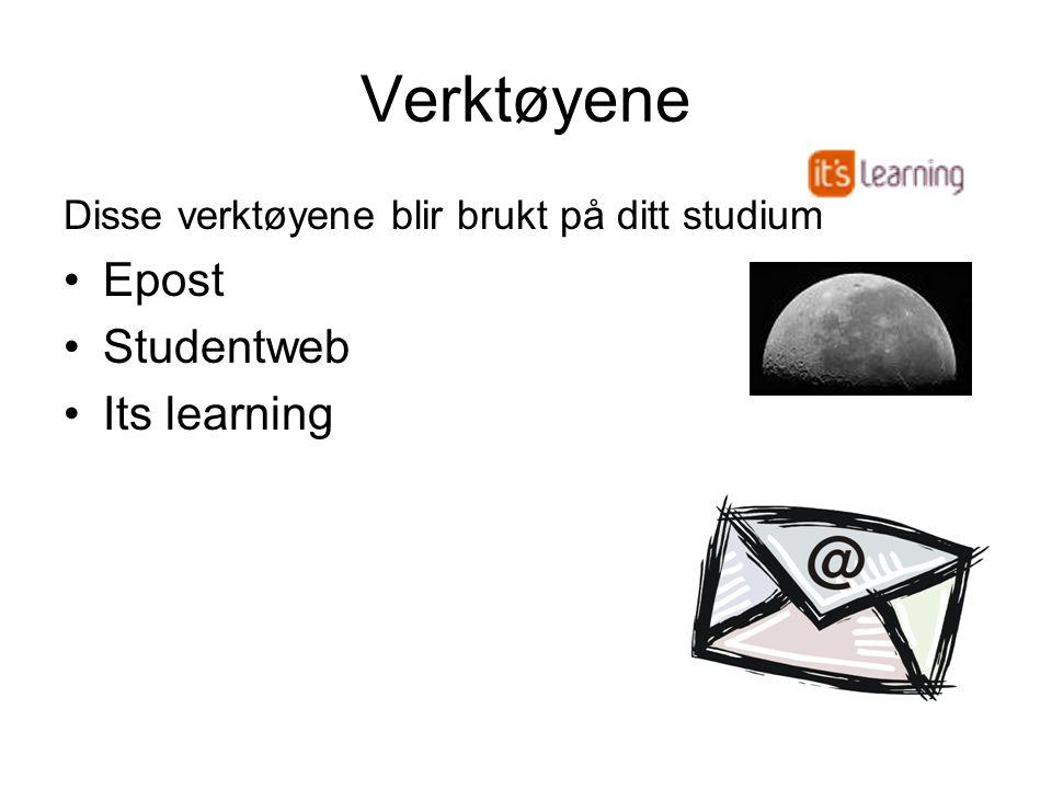 Verktøyene Disse verktøyene blir brukt på ditt studium Epost Studentweb Its learning