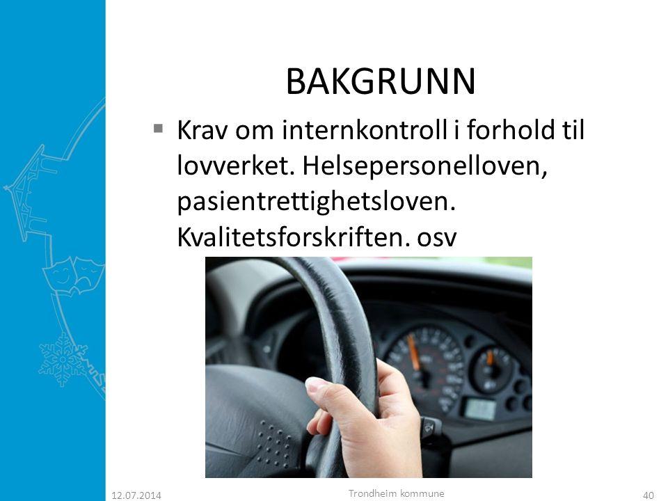 HENSIKTEN / PASIENRELATERT  Høy standard på tjenesteutøvelsen til pasientene, vi ønsker bestepraksis  Unngå unødige innleggelser i sykehus 12.07.201441 Trondheim kommune