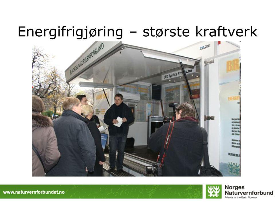 www.naturvernforbundet.no Energifrigjøring – største kraftverk