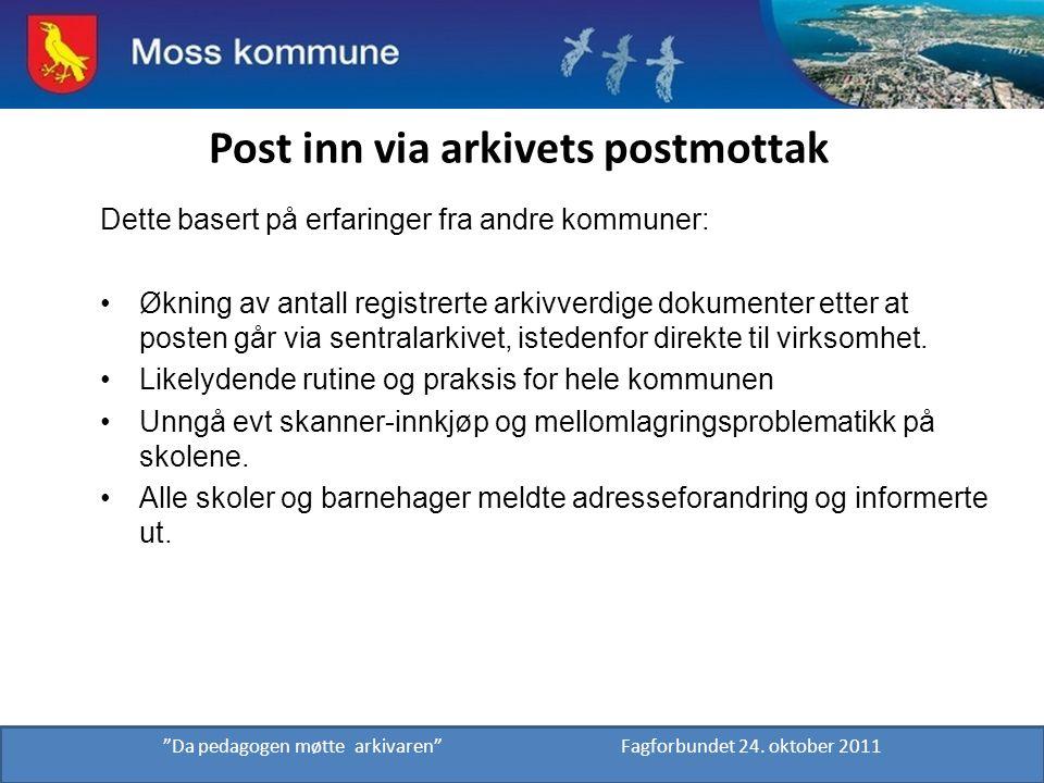 Post inn via arkivets postmottak Dette basert på erfaringer fra andre kommuner: Økning av antall registrerte arkivverdige dokumenter etter at posten g