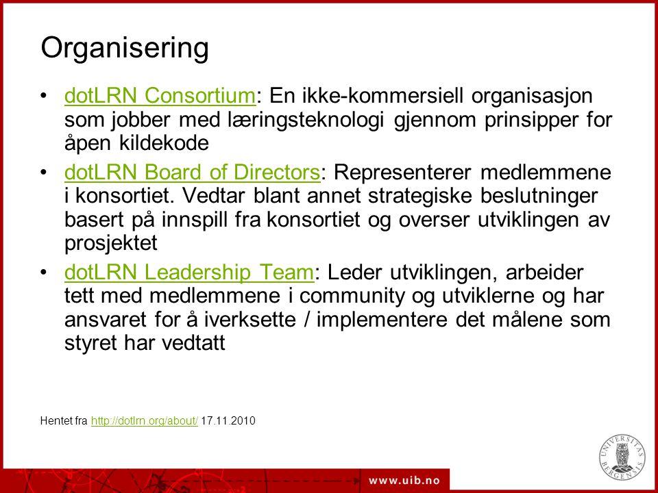 Organisering dotLRN Consortium: En ikke-kommersiell organisasjon som jobber med læringsteknologi gjennom prinsipper for åpen kildekodedotLRN Consortium dotLRN Board of Directors: Representerer medlemmene i konsortiet.