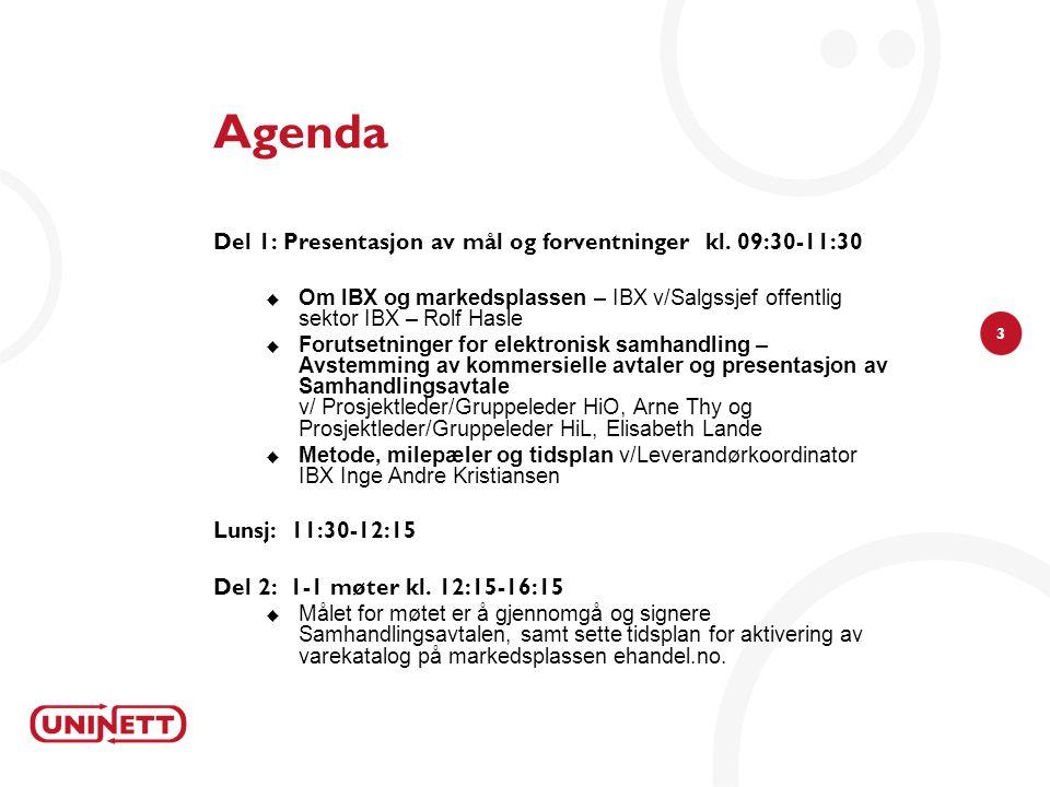 3 Agenda Del 1: Presentasjon av mål og forventninger kl.