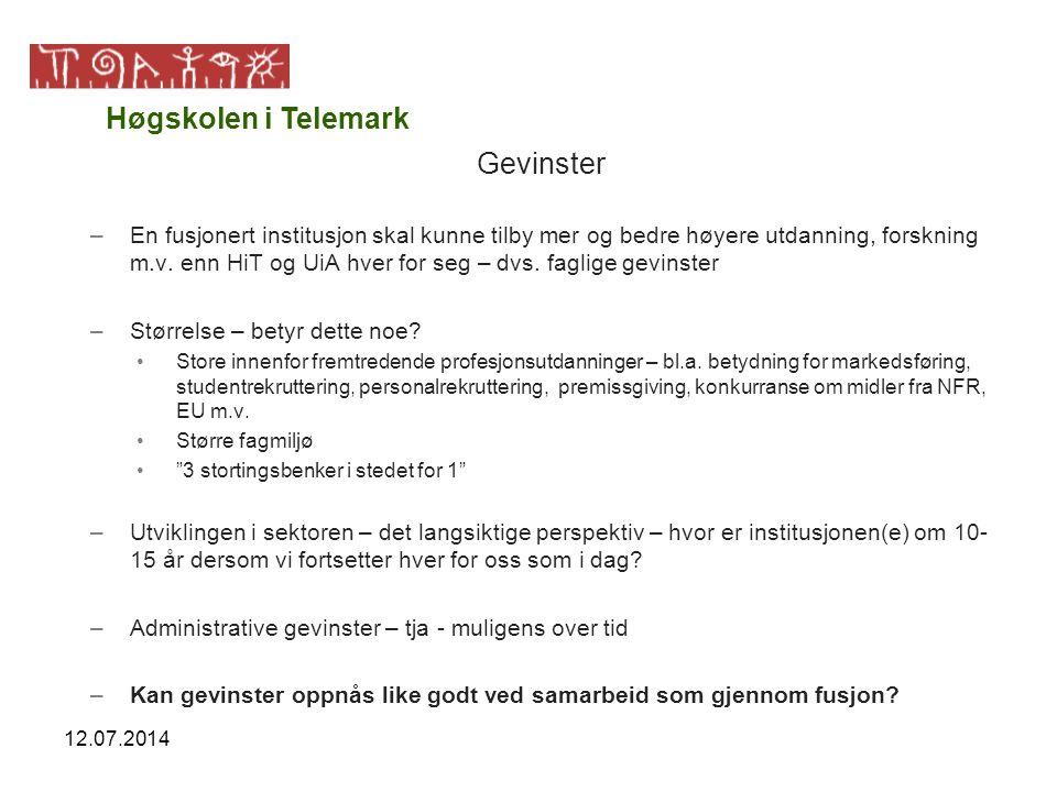 12.07.2014 Gevinster –En fusjonert institusjon skal kunne tilby mer og bedre høyere utdanning, forskning m.v. enn HiT og UiA hver for seg – dvs. fagli