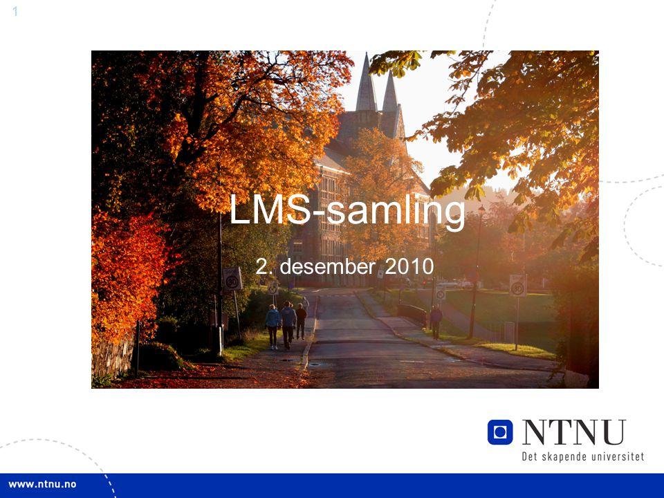 1 Samling – Innkjøp 14. Og 23.september 2010 LMS-samling 2. desember 2010