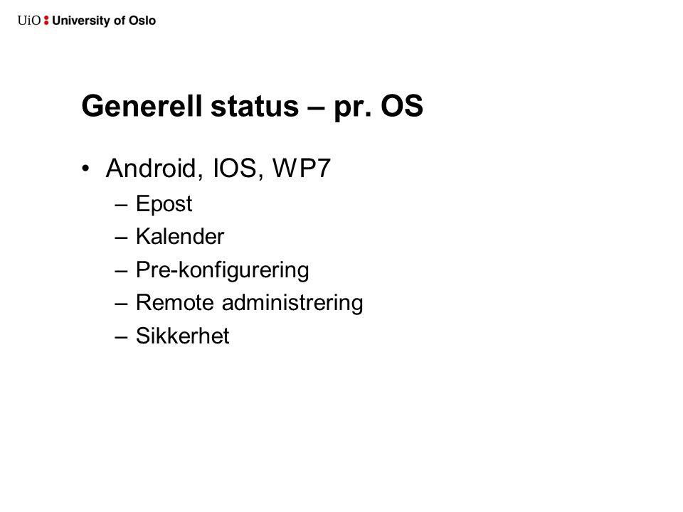 Generell status – pr.