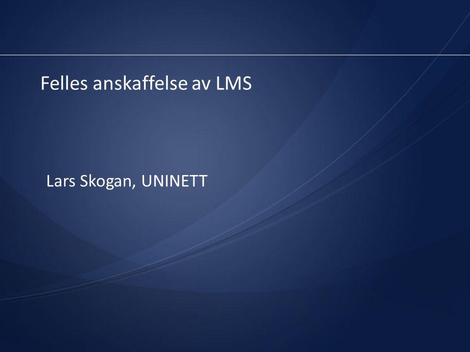 Felles anskaffelse av LMS Lars Skogan, UNINETT