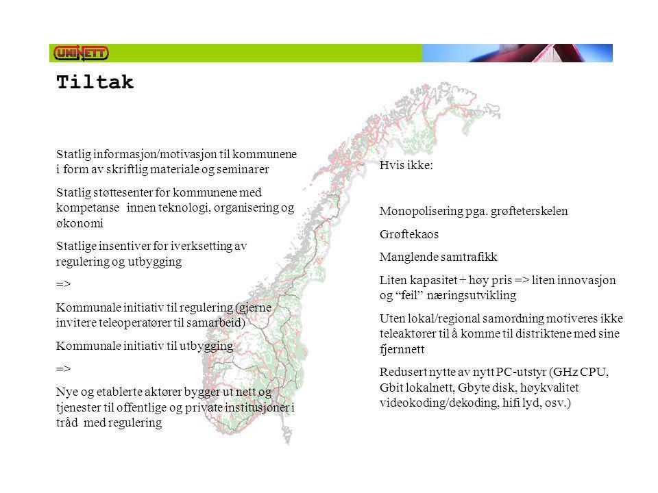 Tiltak Statlig informasjon/motivasjon til kommunene i form av skriftlig materiale og seminarer Statlig støttesenter for kommunene med kompetanse innen