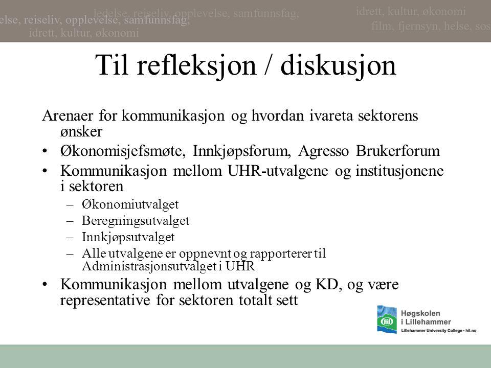 Til refleksjon / diskusjon Arenaer for kommunikasjon og hvordan ivareta sektorens ønsker Økonomisjefsmøte, Innkjøpsforum, Agresso Brukerforum Kommunik