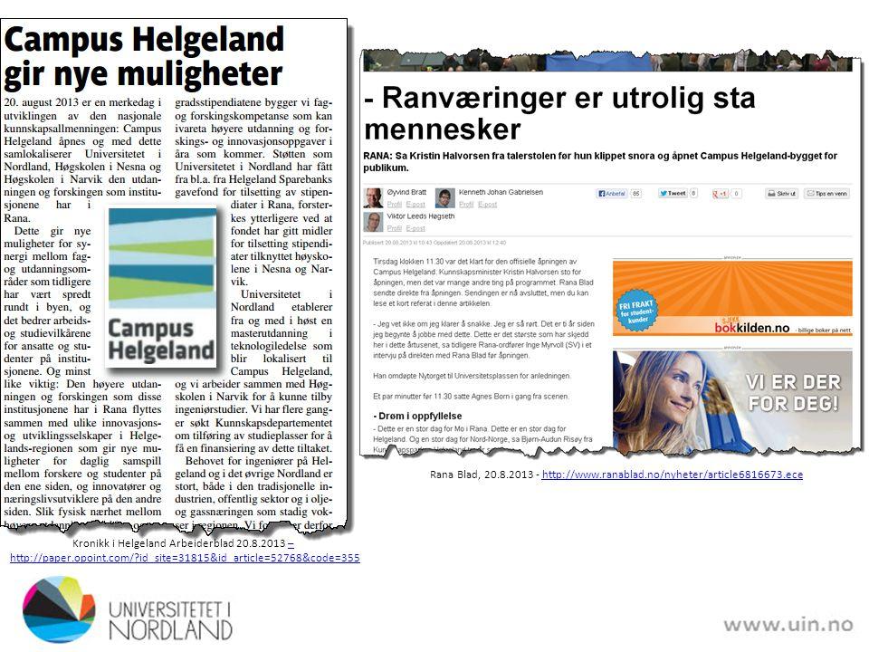Rana Blad sitt Temabilag om Campus Helgeland - http://issuu.com/ranablad/docs/tema_campu s_helgela http://issuu.com/ranablad/docs/tema_campu s_helgela