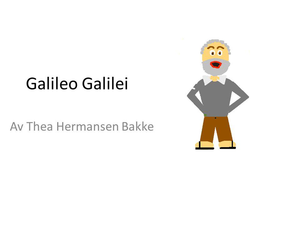 Som 16 åring ble Galileo Galilei sendt av faren sin til Universitetet i Pisa, slik at han kunne studere medisin.