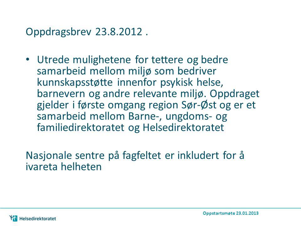 Bakgrunn for delprosjektet 30.4.2012 brev fra Bufdir og Helsedir til HOD og BLD med forslag til mandat.
