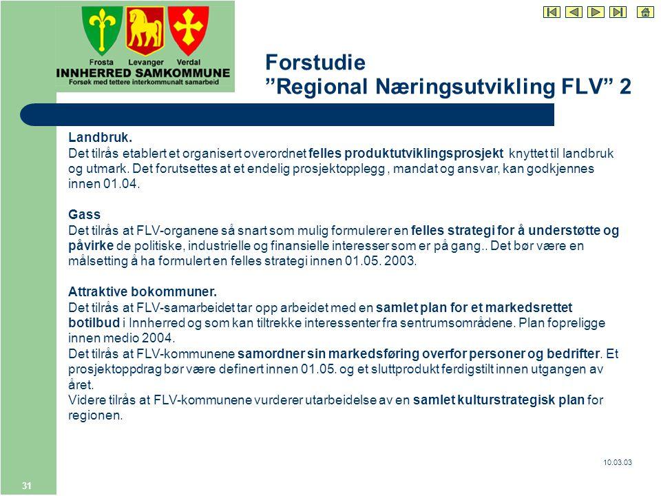 10.03.03 31 Forstudie Regional Næringsutvikling FLV 2 Landbruk.