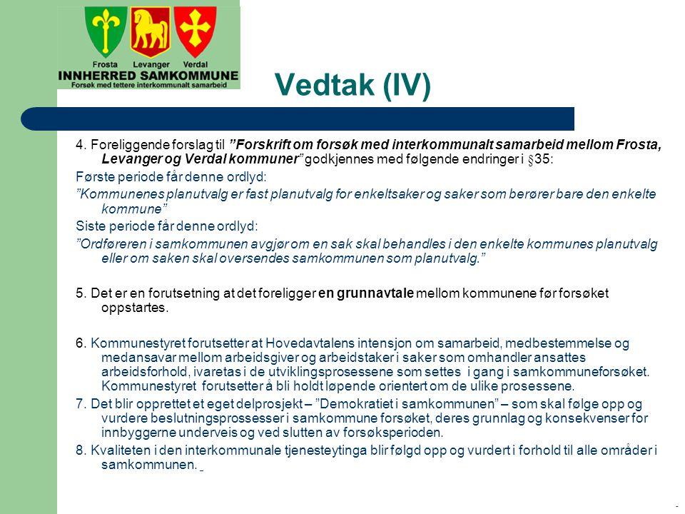 - Vedtak (IV) 4.