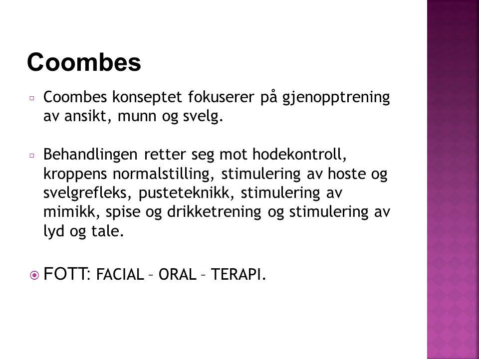 Coombes konseptet fokuserer på gjenopptrening av ansikt, munn og svelg.