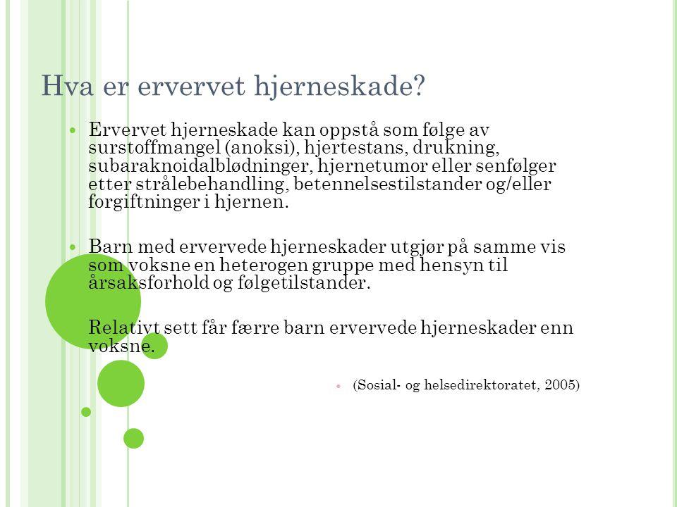 FØLGER ETTER ERVERVET HJERNESKADE (Finset og Krogstad, 2002)