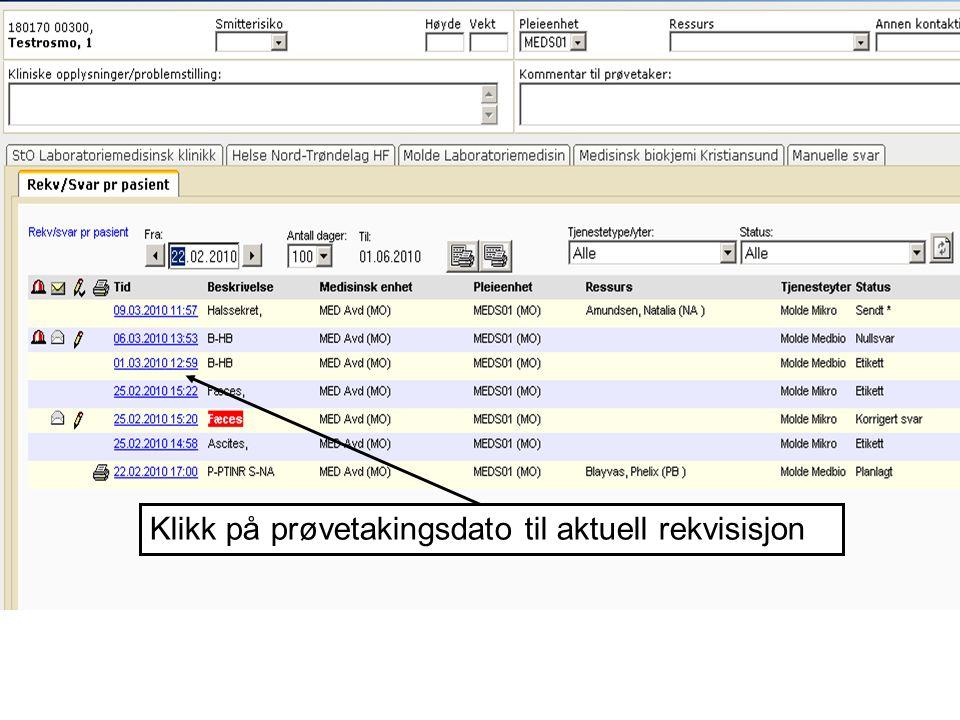 Klikk på prøvetakingsdato til aktuell rekvisisjon