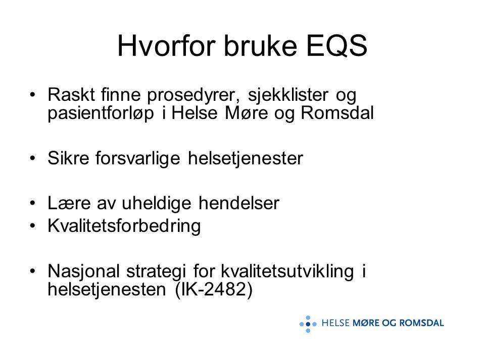 EQS oppbygning 1.Venstremeny (dokumentkategorier) 2.Avdelingsstruktur 3.Søk 4.Verktøy