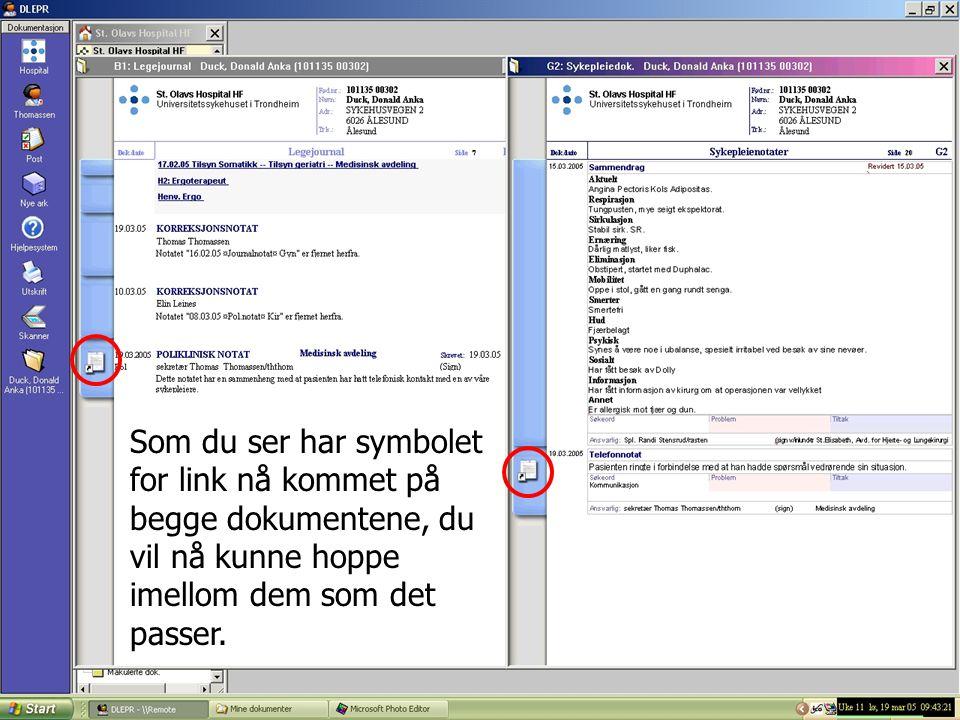 Som du ser har symbolet for link nå kommet på begge dokumentene, du vil nå kunne hoppe imellom dem som det passer.