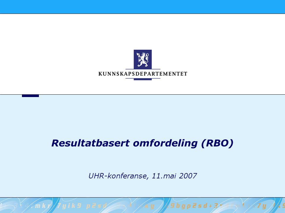 Resultatbasert omfordeling (RBO) UHR-konferanse, 11.mai 2007