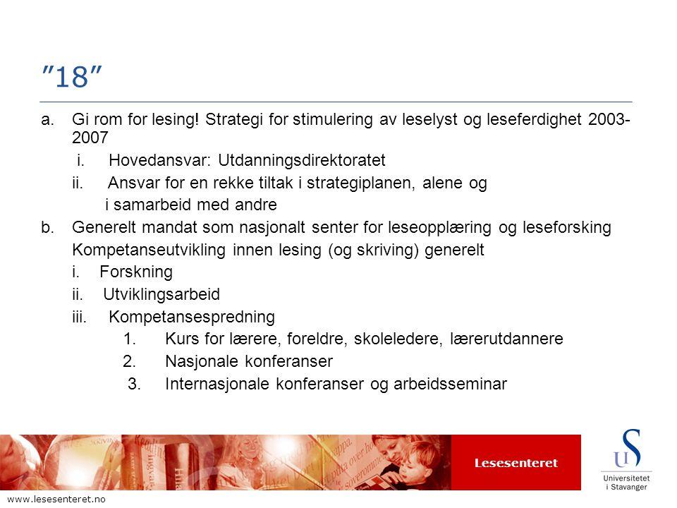 Lesesenteret www.lesesenteret.no 18 a.Gi rom for lesing.